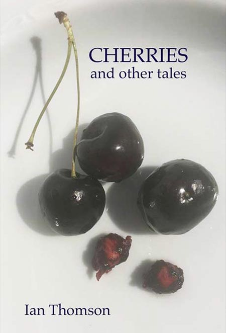 Cherries and other tales